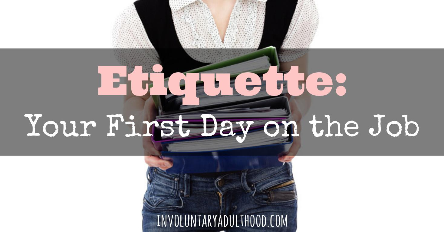 etiquette your first day on the job